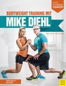 Mike Diehl: Bodyweight Training mit Mike Diehl ★★★★