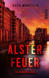 Alsterfeuer - Ein Hamburg-Krimi