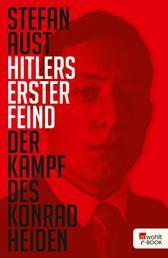 Hitlers erster Feind - Der Kampf des Konrad Heiden