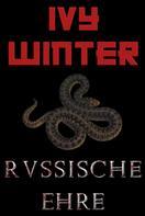 Ivy Winter: Russische Ehre