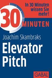 30 Minuten Elevator Pitch