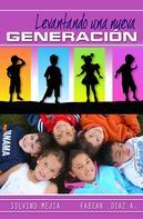 Fabian Diaz: Levantando Una Nueva Generación