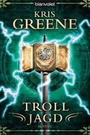 Kris Greene: Trolljagd ★★★★