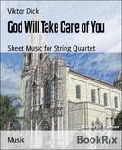 Viktor Dick: God Will Take Care of You