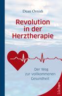 Dean Ornish: Revolution in der Herztherapie
