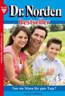 Patricia Vandenberg: Dr. Norden Bestseller 159 – Arztroman ★★★★★