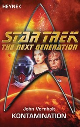 Star Trek - The Next Generation: Kontamination - Roman
