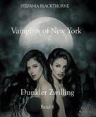 Stefania Blackthorne: Vampires of New York 6