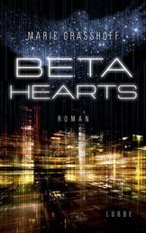 Beta Hearts - Roman