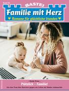 Heide Prinz: Familie mit Herz 93 - Familienroman