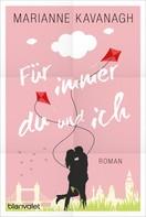 Marianne Kavanagh: Für immer du und ich ★★★★