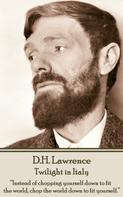 D. H. Lawrence: Twilight in Italy