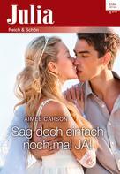 Aimee Carson: Sag doch einfach noch mal JA! ★★★★