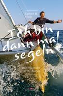 Egmont M. Friedl: Ich bin dann mal segeln ★★★★★