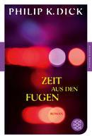 Philip K. Dick: Zeit aus den Fugen ★★★★