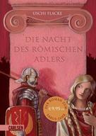 Uschi Flacke: Die Nacht des römischen Adlers ★★★★