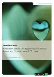 Unterrichtseinheit: Der Seelenvogel von Michael Snunit und Na´ama Golomb (2. Klasse)