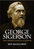 Ken McGilloway: George Sigerson