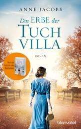 Das Erbe der Tuchvilla - Roman