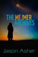 Jason Holley: The Mejmer Archives