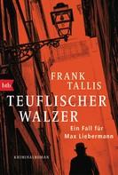 Frank Tallis: Teuflischer Walzer ★★★★