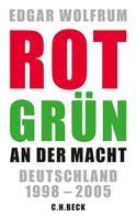 Edgar Wolfrum: Rot-Grün an der Macht