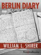 William L. Shirer: Berlin Diary