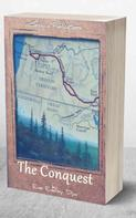 Eva Emery Dye: The Conquest: The True Story of Lewis & Clark