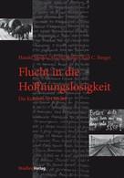 Harald Stadler: Flucht in die Hoffnungslosigkeit