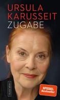 Ursula Karusseit: Zugabe ★★★★
