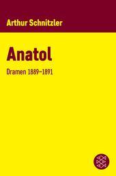 Anatol - Dramen 1889-1891