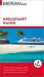 MERIAN live! Reiseführer Kreuzfahrt Karibik - Mit Kartenatlas