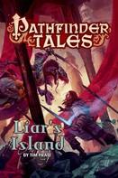 Tim Pratt: Pathfinder Tales: Liar's Island