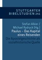 Stefan Alkier: Paulus - Das Kapital eines Reisenden