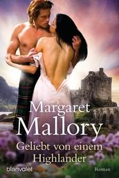 Geliebt von einem Highlander - Roman
