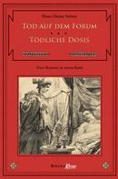Hans D. Stöver: Tod auf dem Forum / Tödliche Dosis ★★