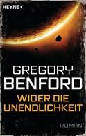 Gregory Benford: Wider die Unendlichkeit - ★★★