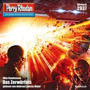 "Perry Rhodan Nr. 2937: Das Zerwürfnis - Perry Rhodan-Zyklus ""Genesis"""