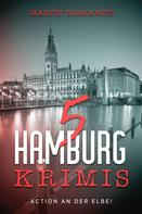 Martin Barkawitz: 5 Hamburg Krimis