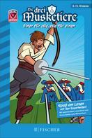 Christian Dreller: Helden-Abenteuer: Die drei Musketiere – Einer für alle, alle für einen ★★★★★
