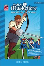 Helden-Abenteuer: Die drei Musketiere – Einer für alle, alle für einen