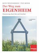 Westermann Reto: Der Weg zum Eigenheim ★★★