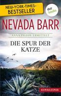 Nevada Barr: Die Spur der Katze: Anna Pigeon ermittelt - Band 1: Kriminalroman ★★★