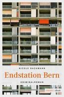 Nicole Bachmann: Endstation Bern ★★★★