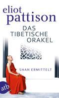 Eliot Pattison: Das tibetische Orakel ★★★★★