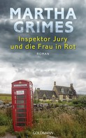Martha Grimes: Inspektor Jury und die Frau in Rot ★★★★