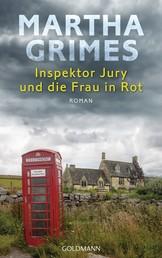 Inspektor Jury und die Frau in Rot - Ein Inspektor-Jury-Roman 23