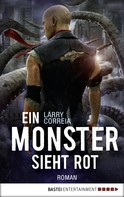 Larry Correia: Ein Monster sieht rot ★★★★