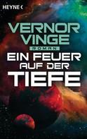 Vernor Vinge: Ein Feuer auf der Tiefe ★★★
