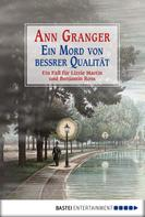 Ann Granger: Ein Mord von bessrer Qualität ★★★★